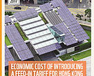 Economic Cost of Introducing a Feed-in Tariff for Hong Kong and Who Should Pay?